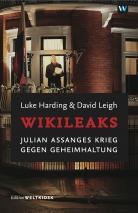 WIKILEAKS von Luke Harding und David Leigh