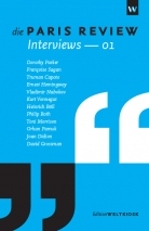 Die PARIS REVIEW Interviews 01